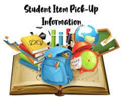 June 2-3, 2020 Pick up student items